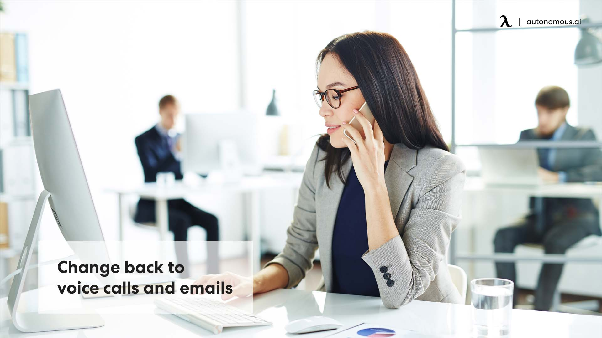 Change back to voice calls & emails