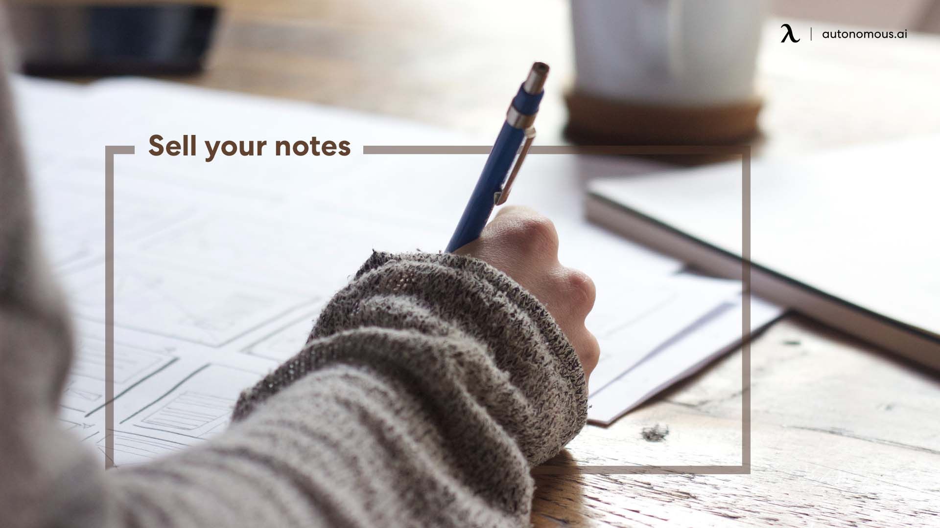 Sell your notes