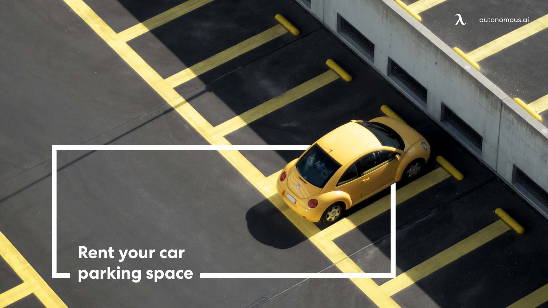 Rent your car parking space