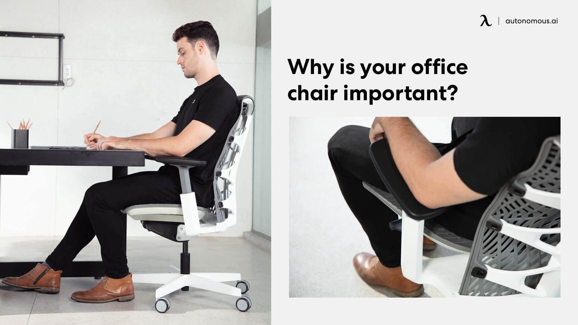 Why is your office chair important