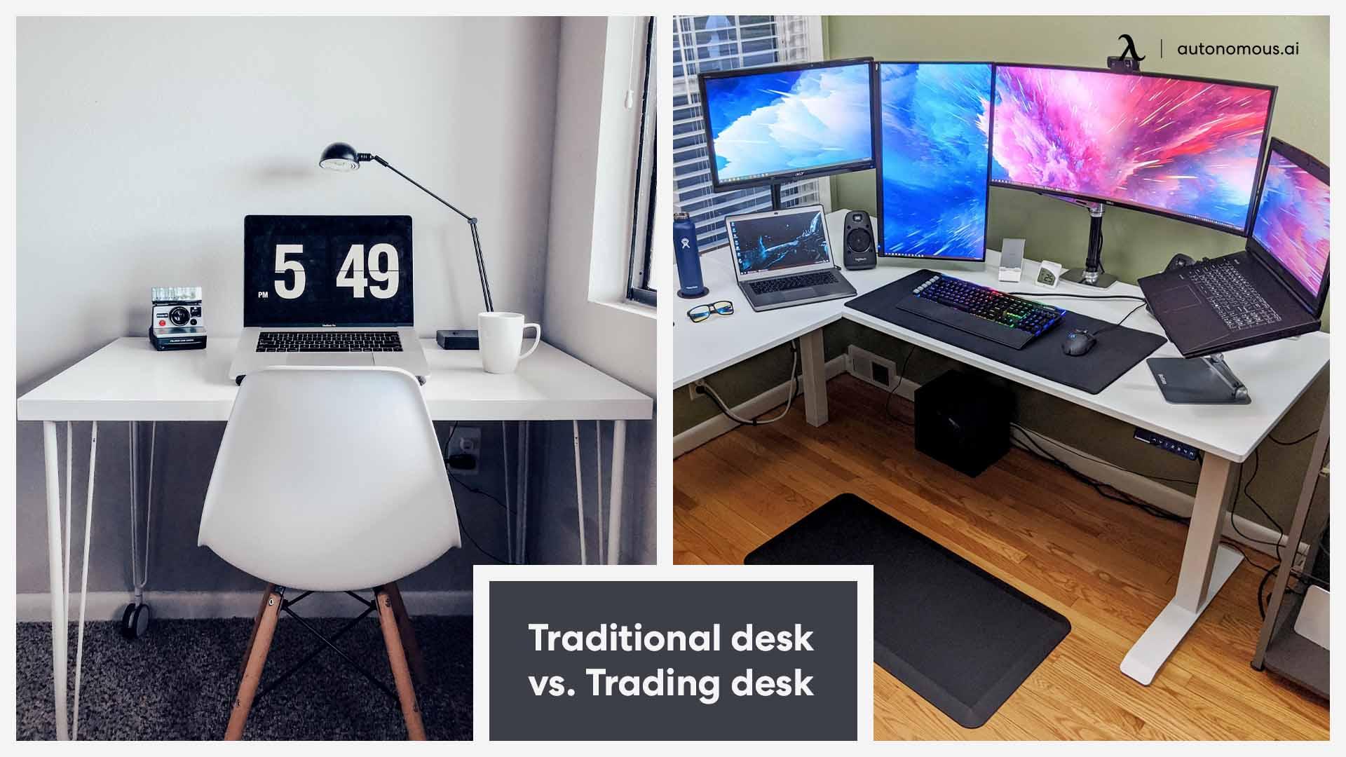 Traditional vs trading desk