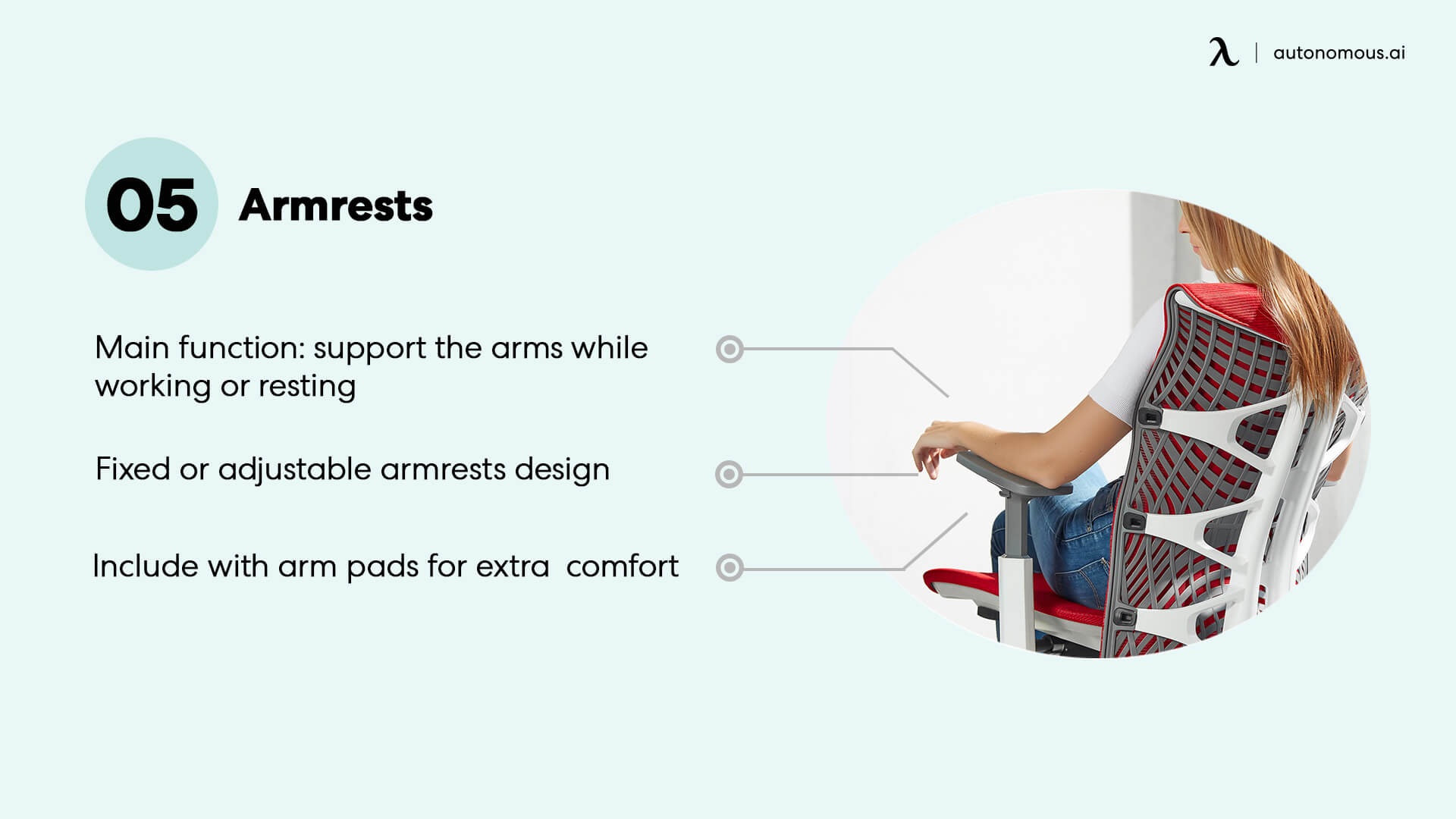 Ergonomic chairs usually have armrest