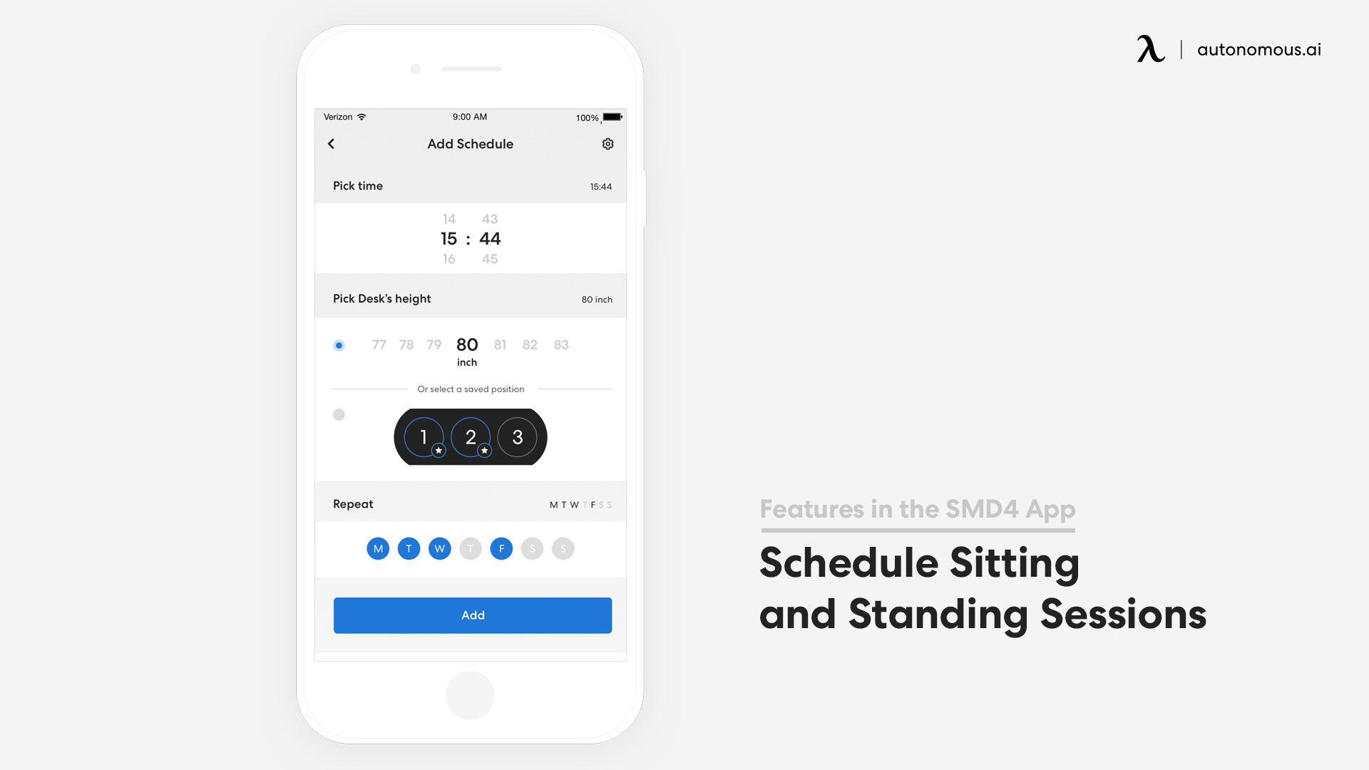 Schedule sitting and standing dessions