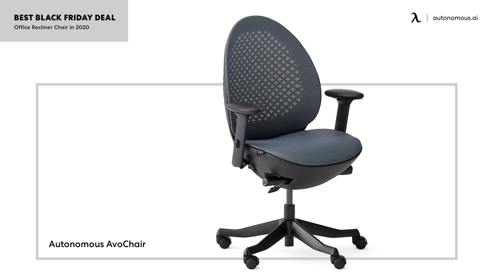 Another product of Autonomous is the AvoChair