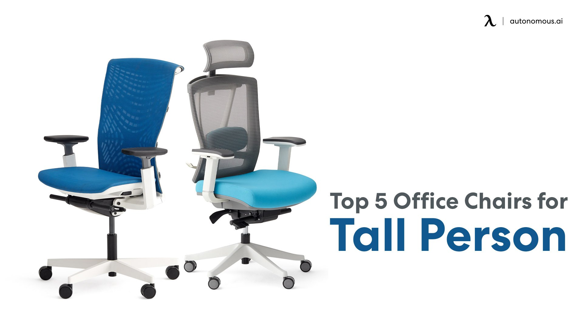 Top 5 Office Chairs for Tall Person