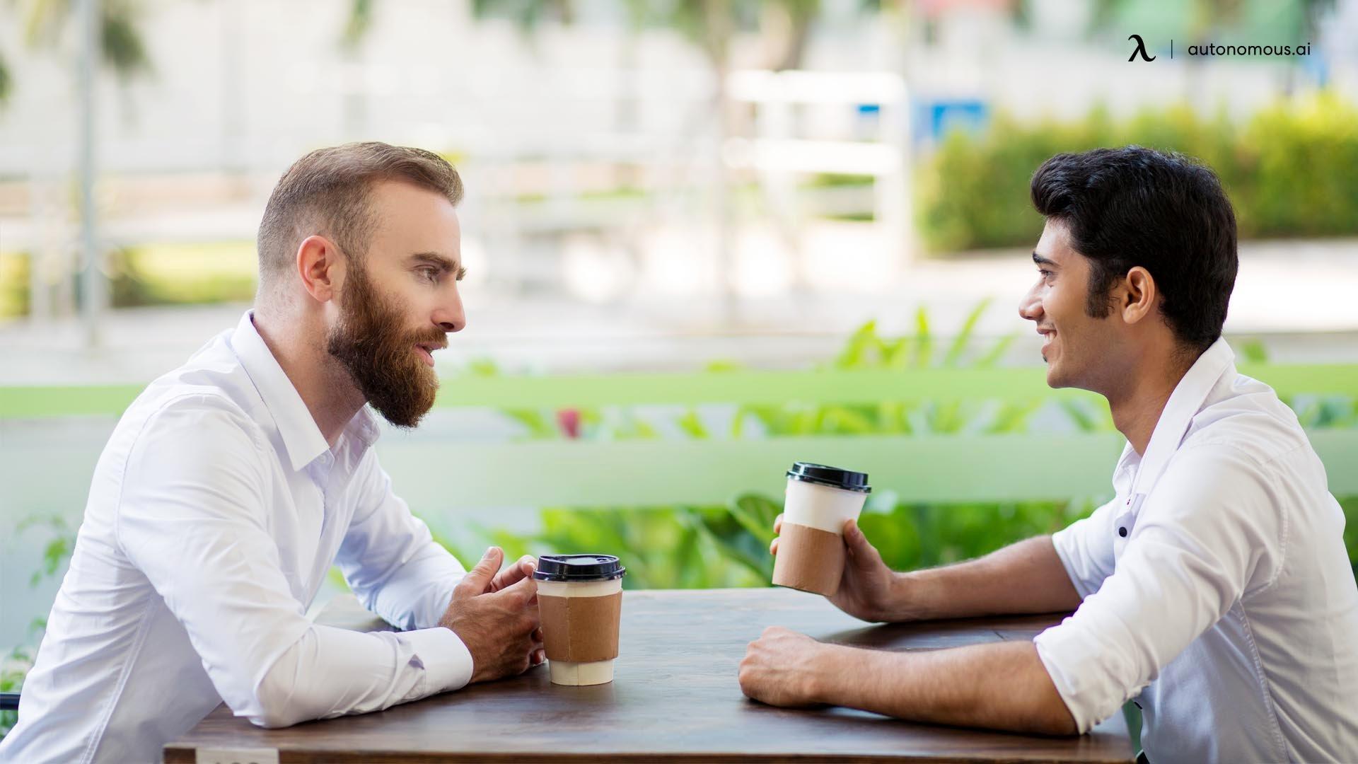 Have non-work conversations