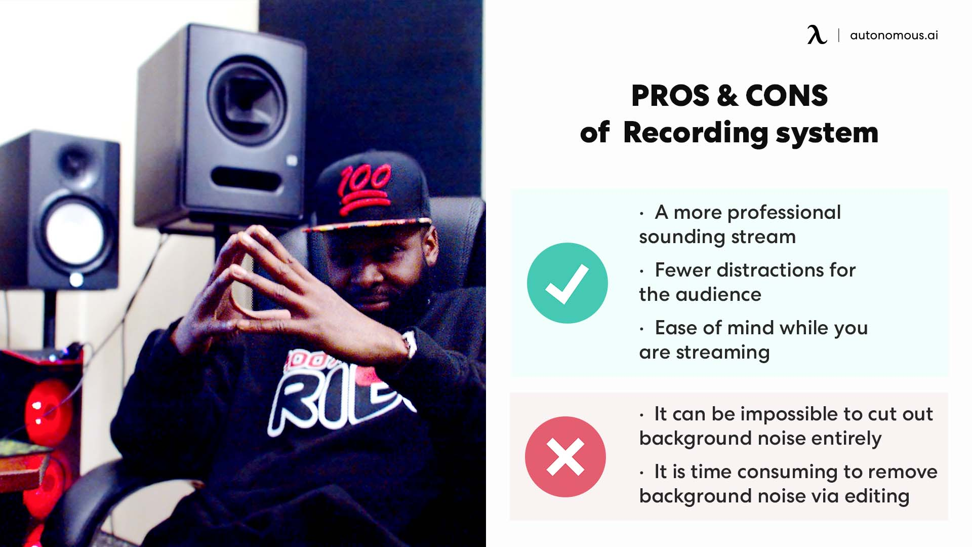 pros and cons of recording system