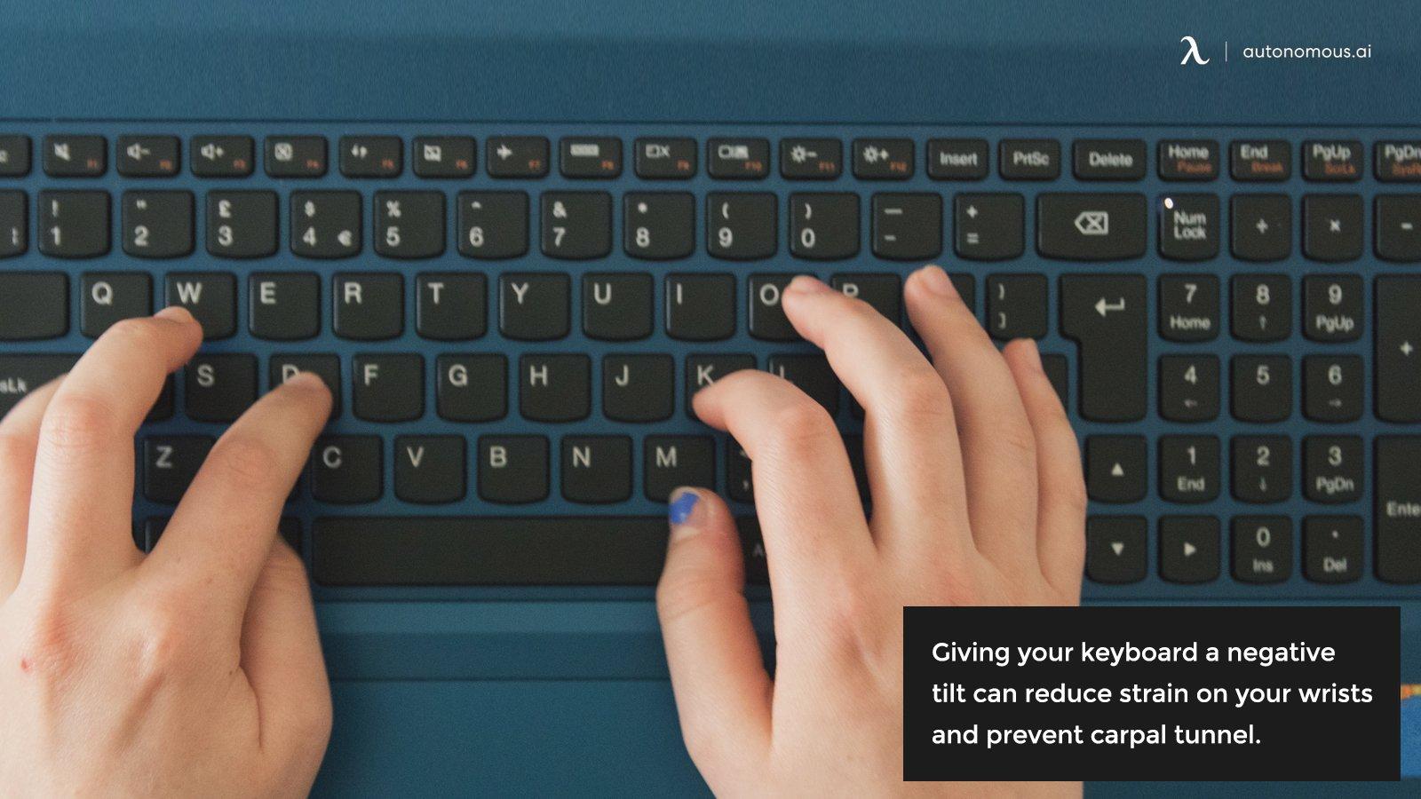 Preventing carpal tunnel negative keyboard tilt