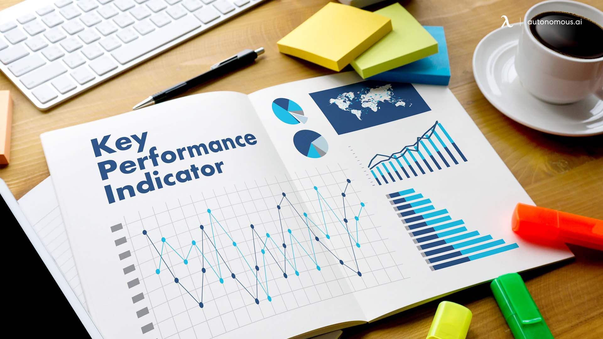 Establish KPIs and Use Them for Evaluation