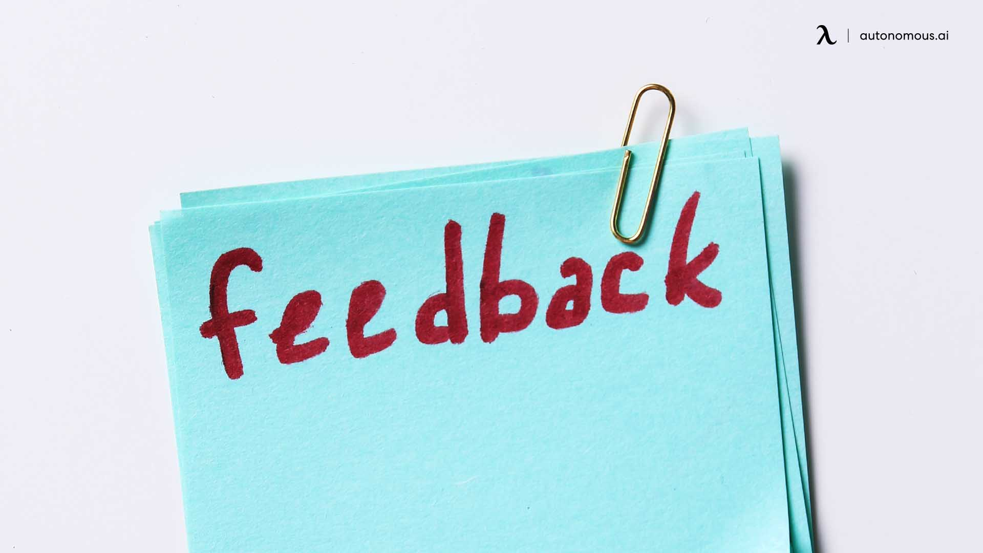 Give them informal and regular feedback
