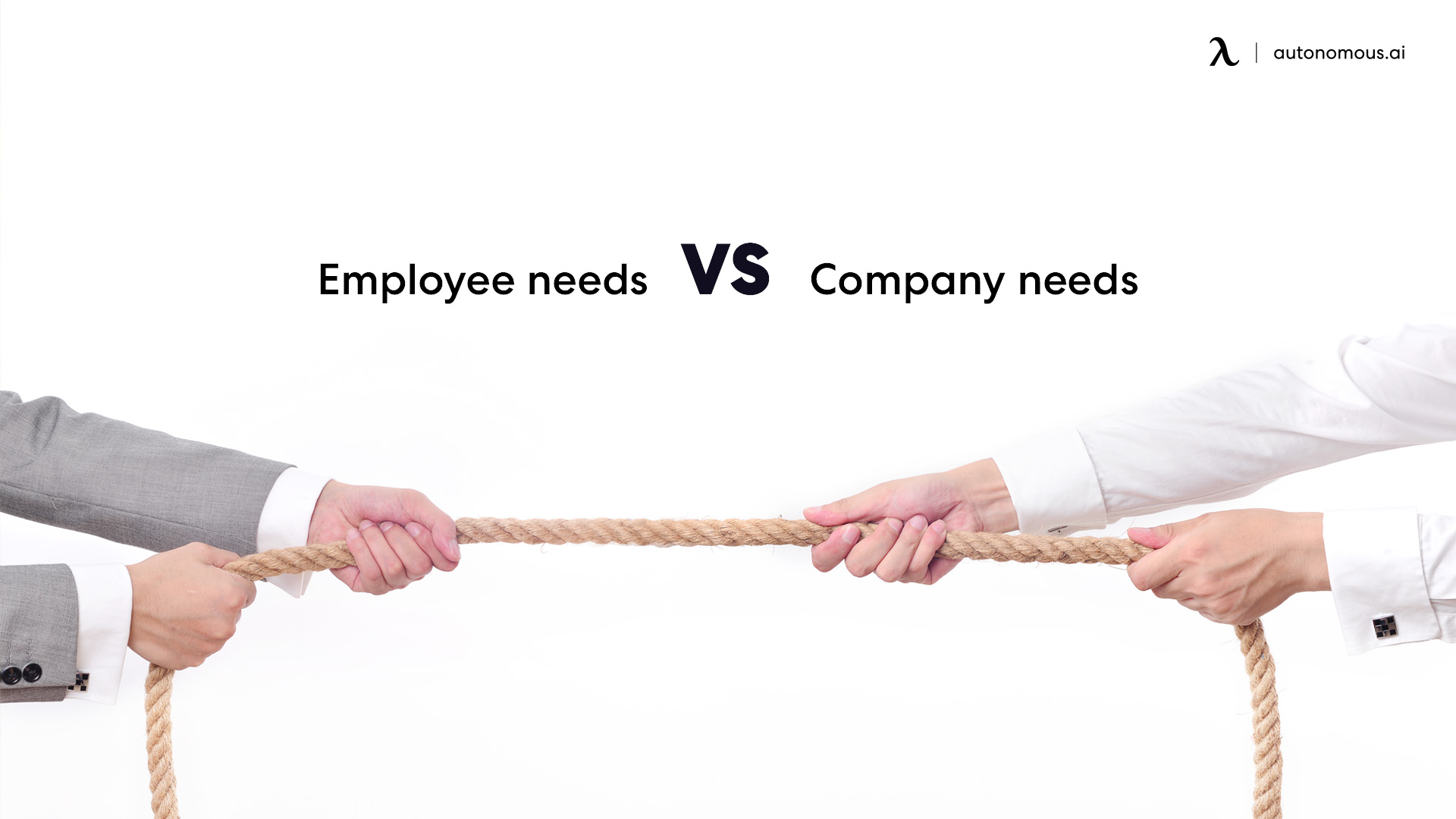 Employee needs vs company needs