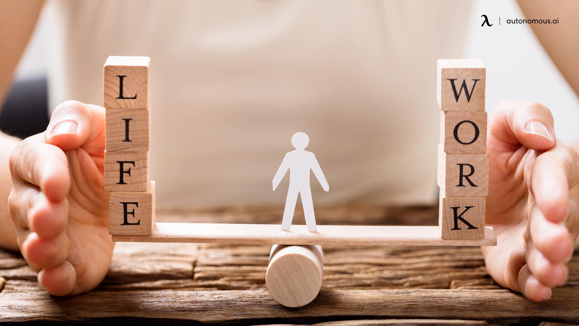 Ensure Proper Work-Life Balance